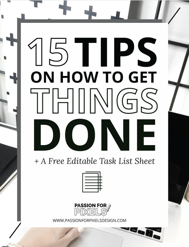 15 productivity tips on how to get things done without all of the distractions plus a free task list that you can edit to your needs.