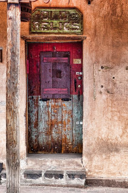 """A door somewhere in Santa Fe, New Mexico. By Ken Piorkowski  """"In the universe, there are things that are known, and things that are unknown, and in between, there are doors""""--William Blake"""