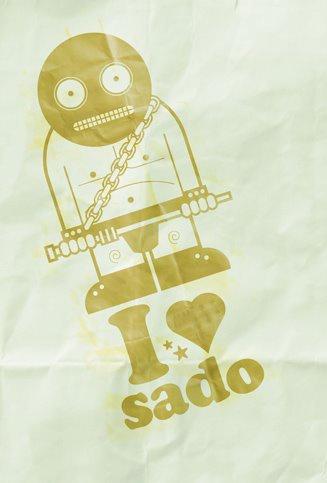 He loves sado