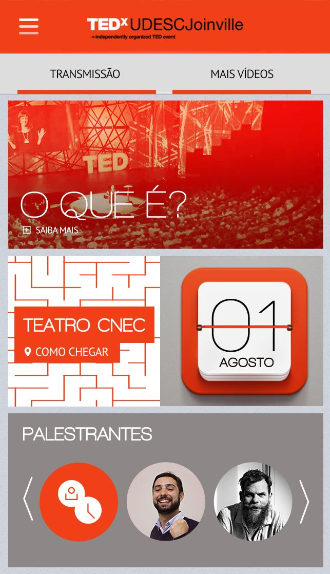 Case: Home Aplicativo Mobile TEDx. O aplicativo foi desenvolvido para levar as principais informações da primeira edição do evento em Joinville.