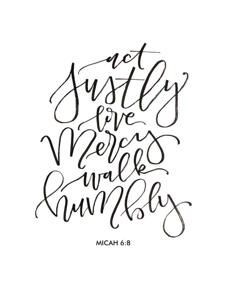 17 Best Ideas About Micah 6 8 On Pinterest Micah Bible