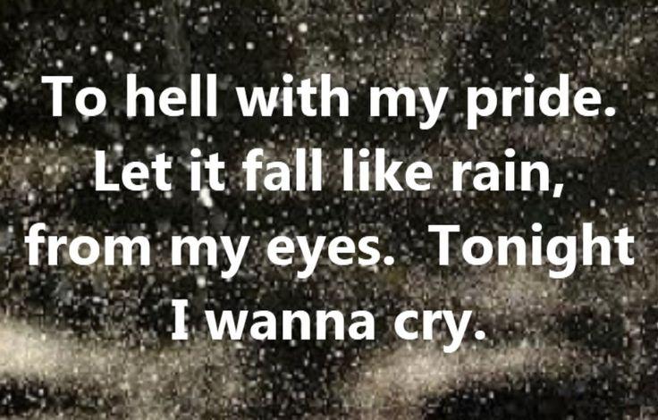 Keith Urban - Tonight I Wanna Cry - song lyrics, song quotes, songs, music lyrics, music quotes,