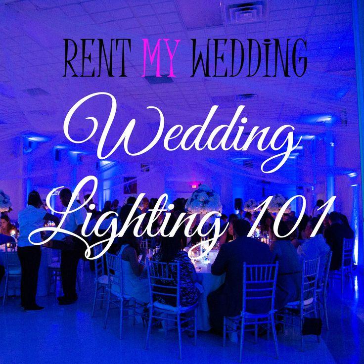 Wedding Lighting 101 Our Latest Rentmywedding