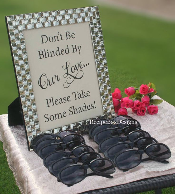 Wedding Sunglasses Sign, 5x7 Don't be blinded by our love, Outdoor Wedding, Beach Wedding Sign, Wedding Signage, Rustic Wedding by RecipeBox on Etsy https://www.etsy.com/listing/198258076/wedding-sunglasses-sign-5x7-dont-be