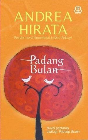 Padang Bulan - Andrea Hirata