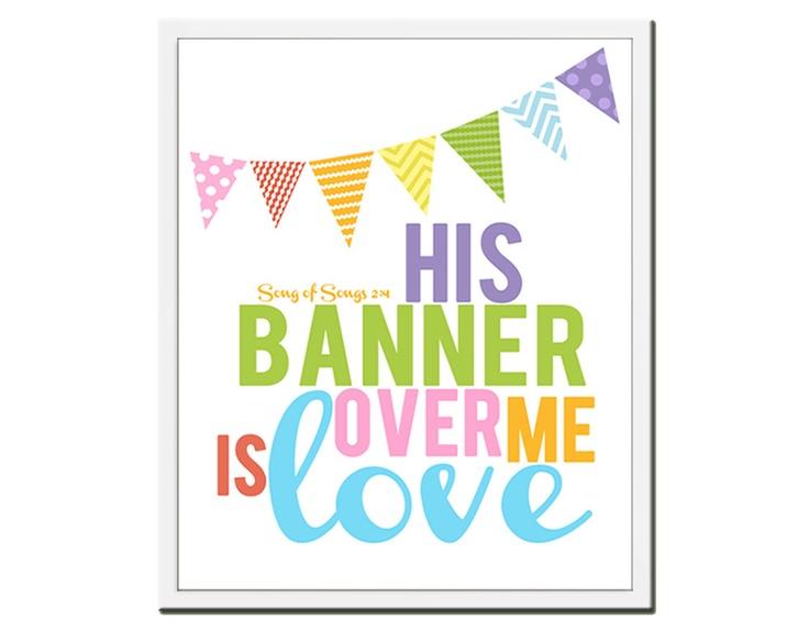 "Song of Songs 2:4 Print (8x10) ... ""His banner over me is love"" ... Nursery Wall Art ... Kids Room Art. $14.00, via Etsy."