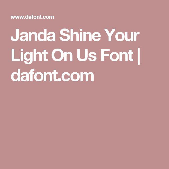 Janda Shine Your Light On Us Font | dafont.com