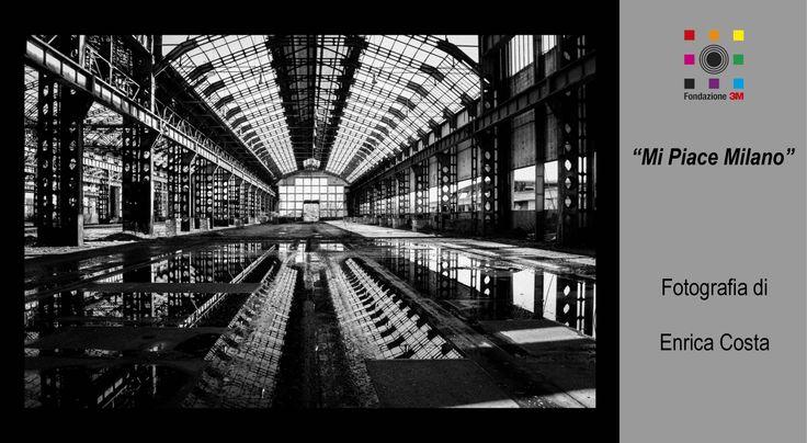 Vi piace Milano - scatto di amici Fondazione 3M