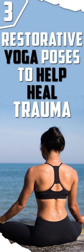 3 Restorative Yoga Poses to Help Fight Trauma