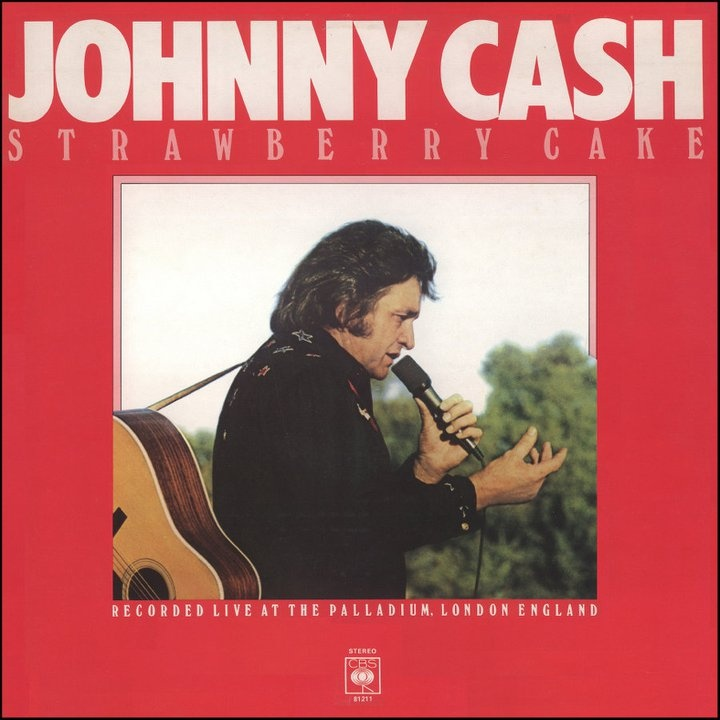 Johnny Cash Strawberry Cake Lyrics