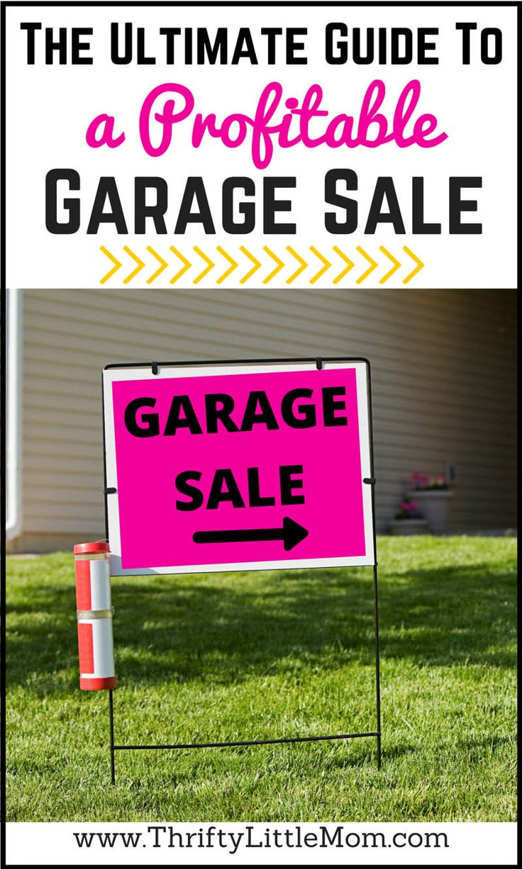 The Ultimate Guide To a Profitable Garage Sale.  If you are needing some garage sale ideas or garage sale tips, this post is full of them.  Includes garage sale signs advice, tips for merchandising, garage sale pricing and even a free printable garage sale checklist!