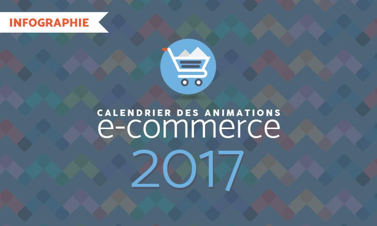 Calendrier e-commerce 2017