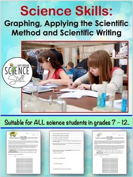 Teach, review and reinforce these very important science skills:  Graphing, Analyzing data, Experimental design and Scientific Writing.  If the skills are taught properly at the beginning of the school year, your students will be equipped with the tools they need to be successful for the rest of the year.