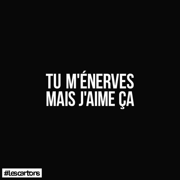Quotes about Missing : Tu ménerves mais jaime ça #LesCartons