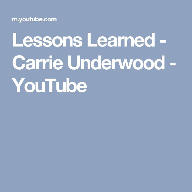 Lessons Learned - Carrie Underwood - YouTube