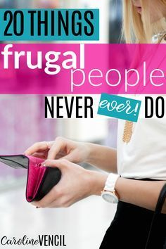Oh my gosh, YES!! She's got to be the BEST frugal blogger out there!!! Living frugally isn't impossible. Saving money can be a lot easier than you thought. There are SOOO many ways to live frugally but there are still some things that frugal people just won't do. Start living frugally. Save money the easy way. Save money easily. Save more money. Frugal living. Easy frugal living. Frugal living ideas. Frugal living for beginners.