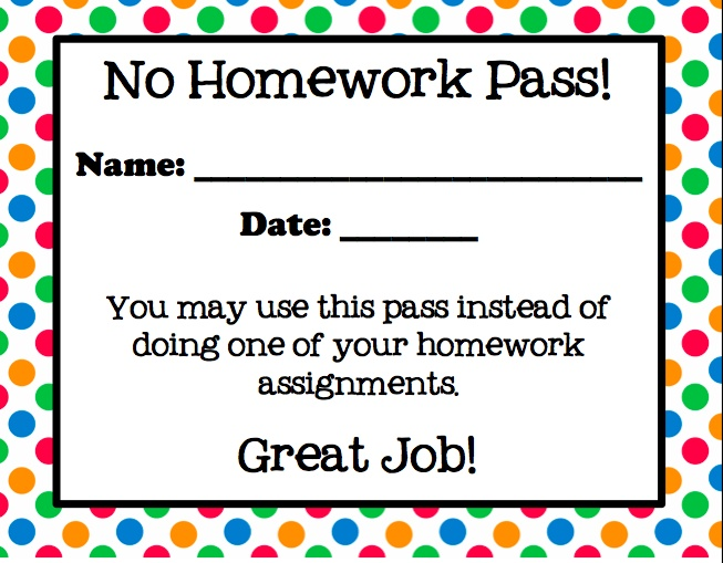 No Homework pass- using this one today for everybody turning in their homework!