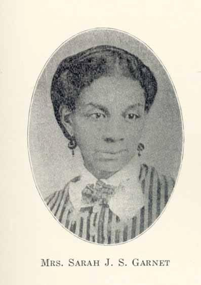 Sarah Smith Tompkins Garnet (1831-1911)  Sarah Smith Tompkins Garnet was the first African American female principal in the New York public schools.  The eldest of eleven children, she was born Minsarah Smith in Brooklyn in 1831.  Her parents, Sylvanus and Ann Smith, were prosperous farmers.  Sarah S.T. Smith was the older sister of Susan Smith McKinney Steward (1847-1918), the first African American female in New York state to graduate with a medical doctorate (M.D.).