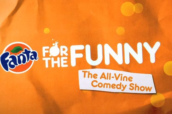 #Fanta for the Funny Vine #Video Campaign Strategy