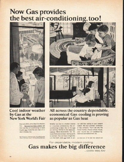 """1965 AMERICAN GAS ASSOCIATION vintage magazine advertisement """"the best air-conditioning"""" ~ Now Gas provides the best air-conditioning, too! Cool indoor weather by Gas at the New York World's Fair - All across the country dependable, economical Gas cooling is proving as popular as Gas heat ... For dependable, modern cooling, Gas makes the difference ... costs less, too ~"""