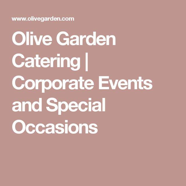Best 25 Olive Garden Catering Ideas On Pinterest