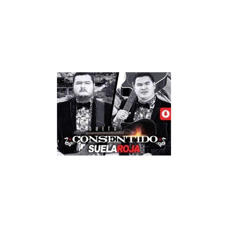 Dueto Consentido - Suela Roja (CD)