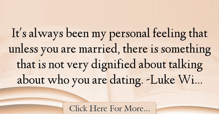 Luke Wilson Quotes About Dating - 13158