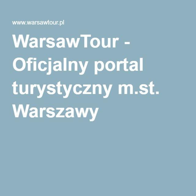 WarsawTour - Oficjalny portal turystyczny m.st. Warszawy