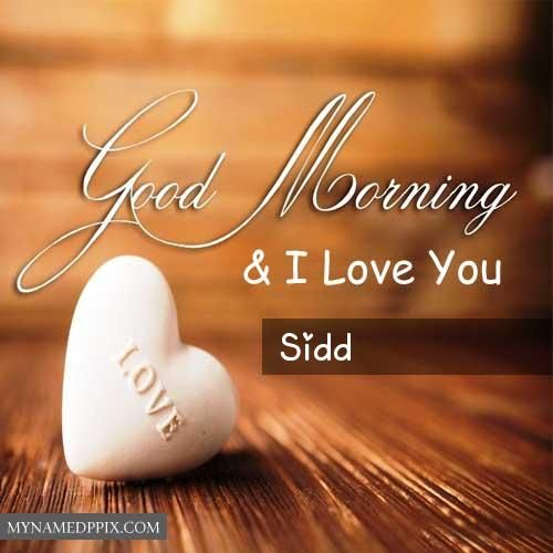 Love U Name Write Good Morning Wishes Pictures Send Online Good Morning Wishes Good Morning Wishes Pictures Morning Wishes For Her