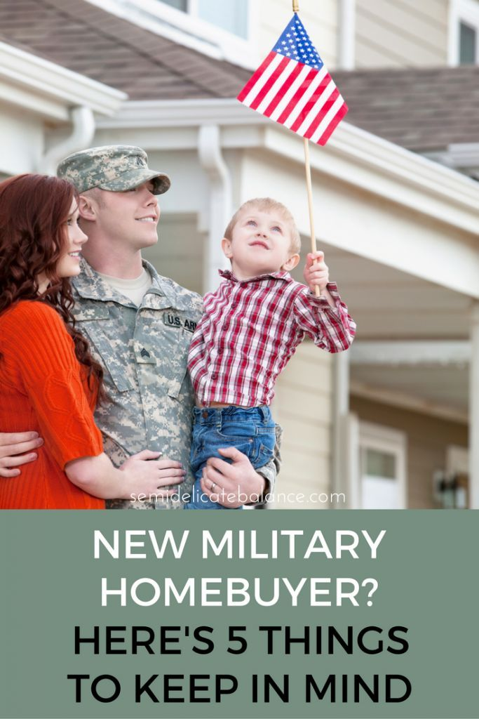New Military Homebuyer Here S 5 Things To Keep In Mind Va Loan