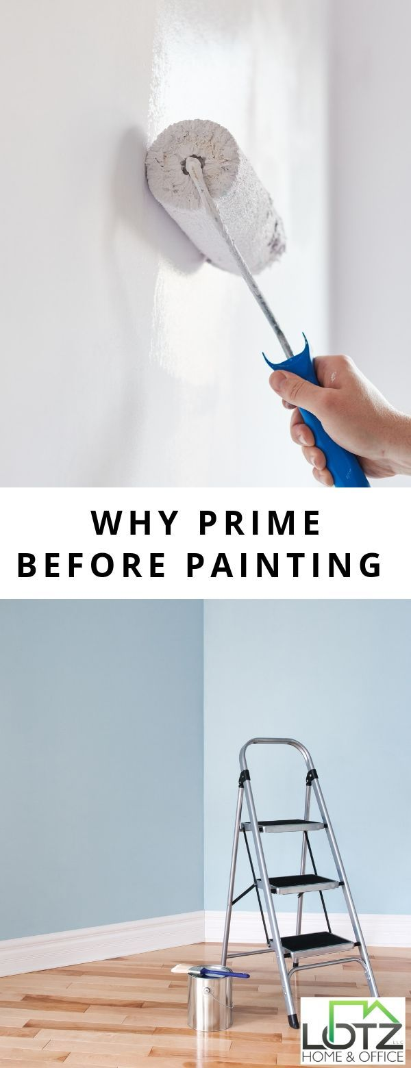 Why Would You Need To Prime Before Painting There Are 4 Good Reasons You Have To Do This While Painting Yo Priming Walls Interior Paint House Paint Interior