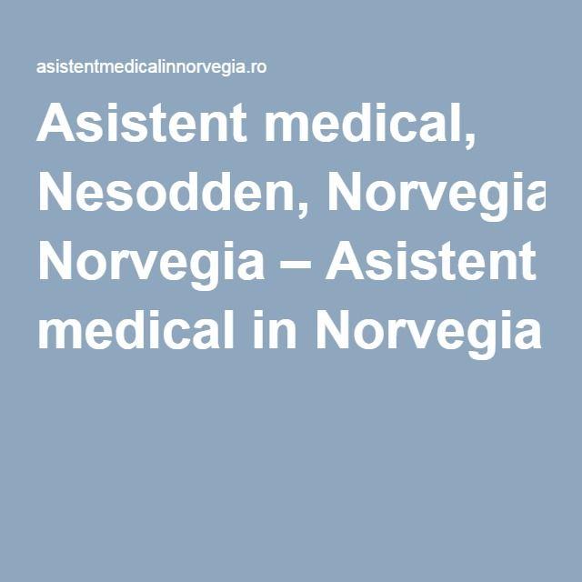 Asistent medical, Nesodden, Norvegia – Asistent medical in Norvegia