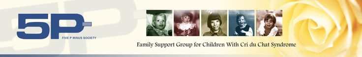 Parent support group for families having a child with 5p- Syndrome, also known as Cat Cry Syndrome or Cri du Chat Syndrome.