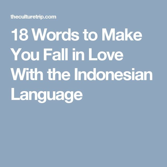 18 Words to Make You Fall in Love With the Indonesian Language
