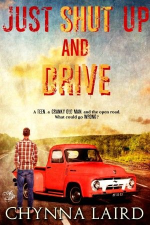 Just Shut Up And Drive One teen, one cranky old man and the open road. What…