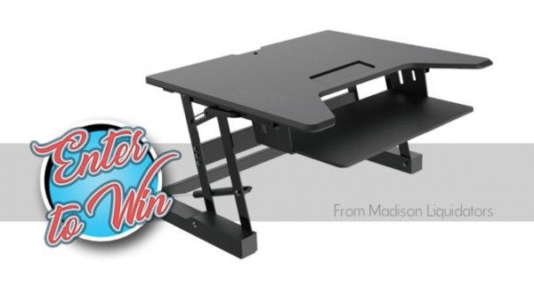 Desk Riser Giveaway  Sweepstakes Prize  Enter to Win  Enter to win a sit to stand Desk Riser from Madison Liquidators!  ARV: $540.00 Winners: 1Open to: U.S.A 18 Expires: Thursday Nov. 30 2017 Entry: 8x daily Type: giveaway widget