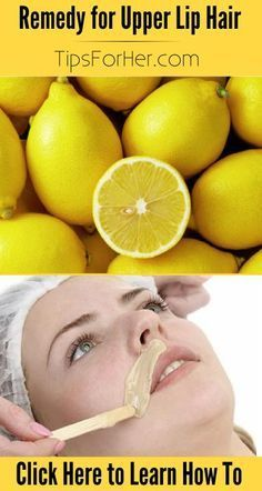 Remedy for Upper Lip Hair - Naturally bleaches your upper lip hair!