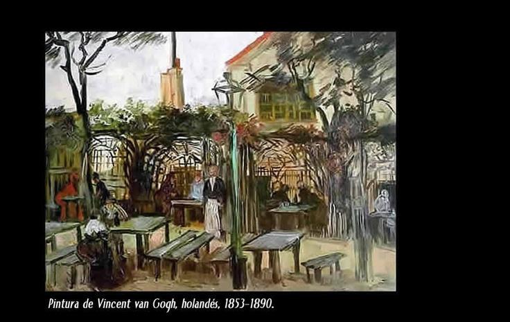 "Vincent van Gogh (1853-1890)  Nació en Groot-Zundert, Holanda. Pintor de estilo postimpresionista de cuadros al óleo.  ""Café de Montmatre"""