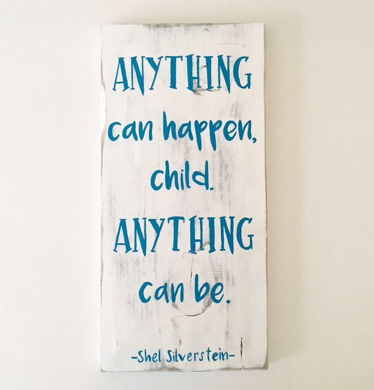 Nursery Wall Art, Nursey Decor, Shel Silverstein Quote, Shel Silverstein Sign, Anything Can Happen Sign, Ready to Ship by GracieRoseHandmade on Etsy