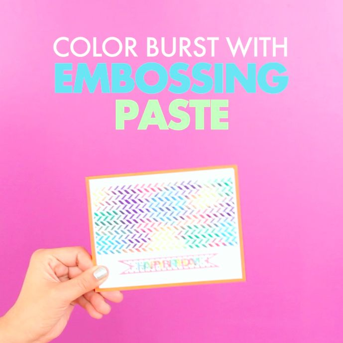 Card Making Ideas And Techniques Part - 27: Brighten Up Your Embossing Paste With This Simple Craft Hack! Add Color  Burst Powder Into Your White Embossing Paste To Create A Bold Look Thatu0026  Sure To ...