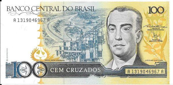 BRASIL - CÉDULA DE 100 CRUZADOS - JUSCELINO KUBSTCHECK - ANO 1986 - FLOR DE ESTAMPA !