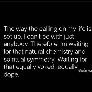"""""""Waiting for that equally yoked, equally dope."""" (My favorite quote by the Birthday Girl @adarraaa ) #rp"""