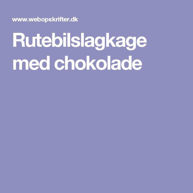 Rutebilslagkage med chokolade