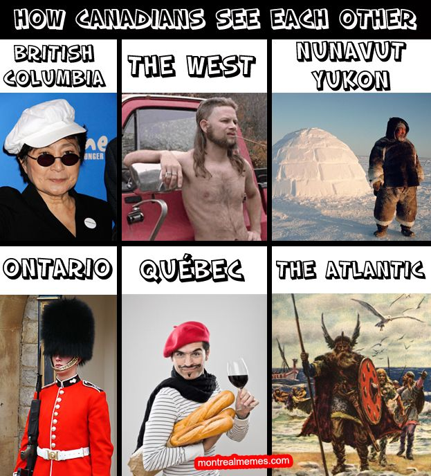 Canadian regional stereotypes - Lol at the Ontario one; I had a friend from Quebec, and we did joke around about my being the royalist Anglo :P