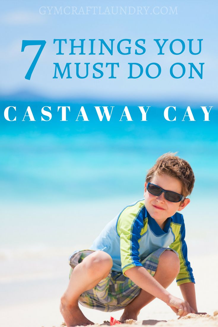 7 things you must do on Castaway Cay during your Disney Cruise Vacation. Here are more Disney Dream Cruise Tips from Gymcraftlaundry.com