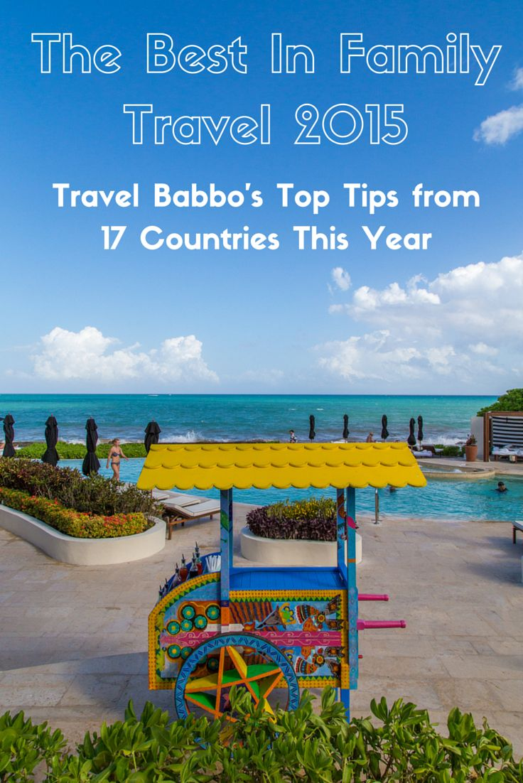The best hotels, sites and activities around the world from an amazing year of travels.
