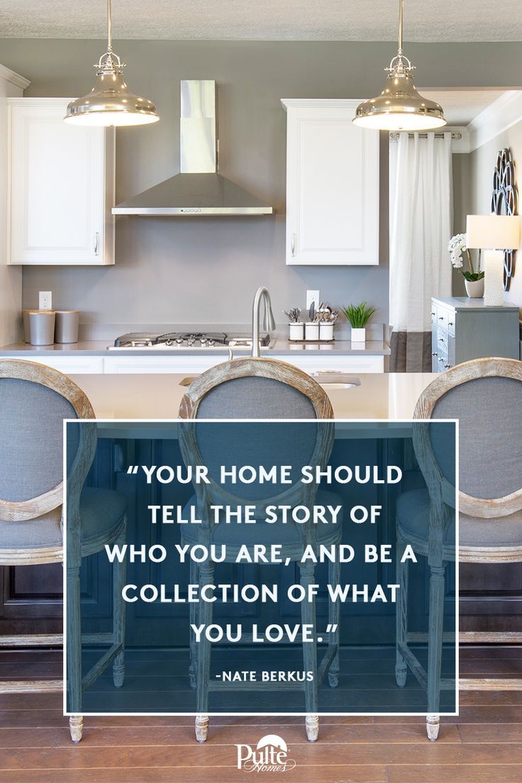Inspiring words to style by. What tale does your home decor tell? | Pulte Homes