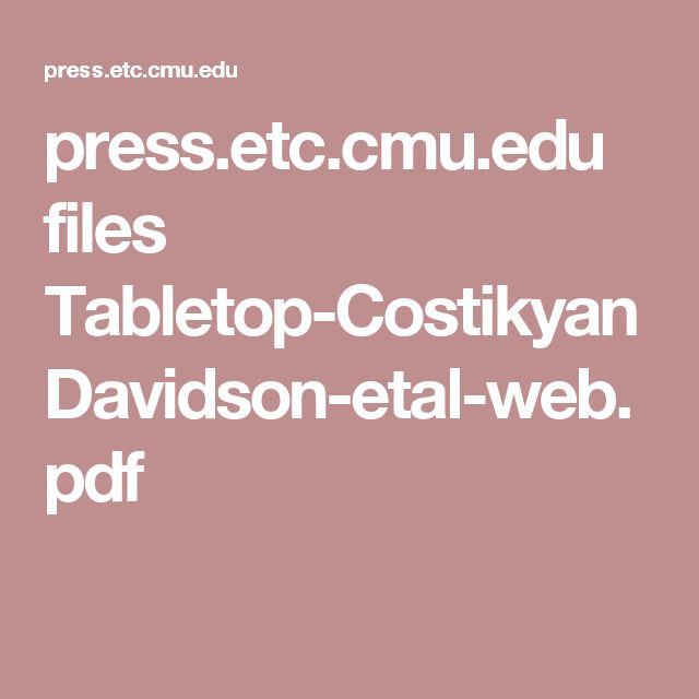 press.etc.cmu.edu files Tabletop-CostikyanDavidson-etal-web.pdf