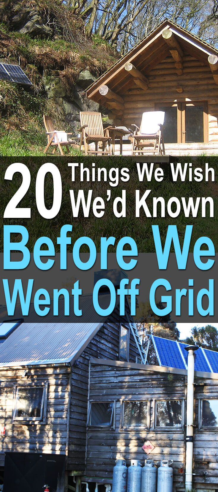20 Things We Wish We'd Known Before We Went Off Grid