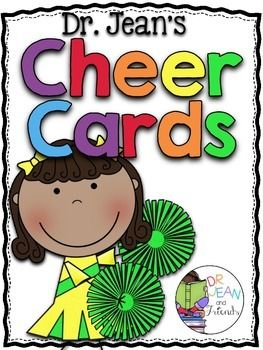Freebie! This was made with permission and help from Dr Jean.  This unit contains 50 of Dr. Jean's FAMOUS Cheer Cards, but these cards have been given a facelift and look better than EVER.  Check out these other collaborations with Dr. Jean Dr. Jean's ABC Cheer Cards Dr. Jean's Letter Limericks and Poems Dr. Jean's Nursery Rhymes Juke Box Dr. Jean's Get in the Game Brain Breaks Dr. Jean's Tips Transitions and Tricks  by Mary Amoson Sharing Kindergarten Sharing Kindergarten Facebook